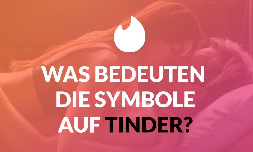 Was bedeuten die Symbole auf Tinder?